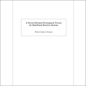 a service oriented development process for distributed reactive systems