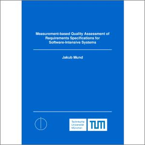 Measurement based quality assessment of requirements specifications measurement based quality assessment of requirements specifications for software intensive systems jakub mund fandeluxe Images
